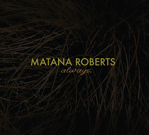 Roberts, Matana : Always (Relative Pitch)