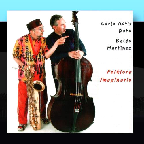 Dato, Carlo Actis / Baldo Martinez : Folklore Imaginario  <i>[Used Item]</i> (Leo)