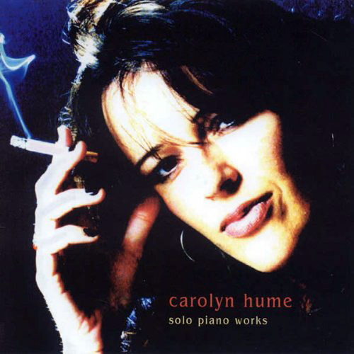 Hume, Carolyn  : Solo Piano Works  <i>[Used Item]</i> (Leo)