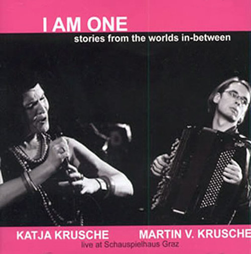 Krusche, Katja / Martin V. Krusche: I Am One - Stories From The Worlds In-Between <i>[Used Item]</i> (Leo)