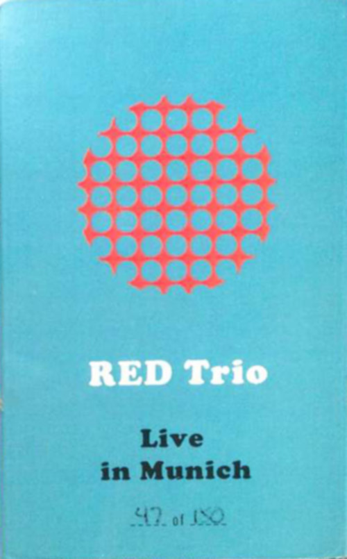 RED Trio: Live in Munich [CASSETTE with download code] (Astral Spirits)
