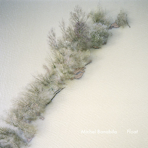 Banabila, Michel: Float (Tapu Record)