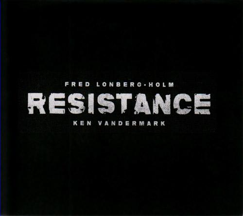 Vandermark, Ken / Fred Lonberg-Holm: Resistance (Bocian)