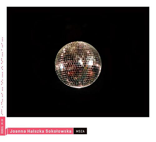 Sokolowska, Joanna Halszka: Msza <i>[Used Item]</i> (Bolt)