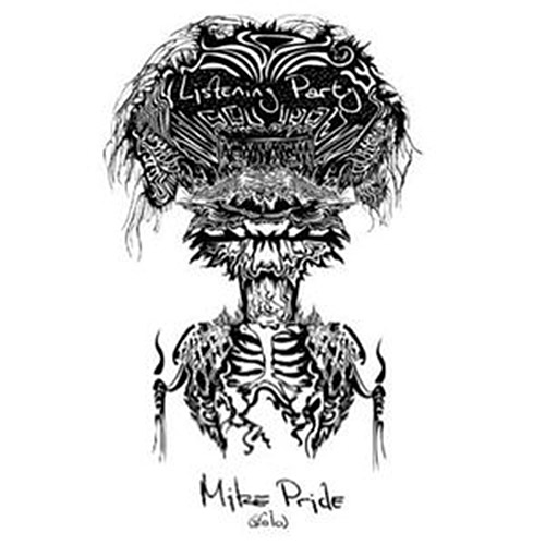 Pride, Mike: Listening Party (Akord Records/Subkulturni Azil)