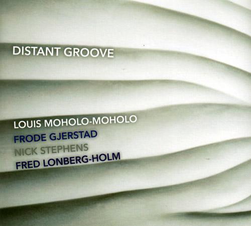 Moholo-Moholo / Gjerstad / Stephens / Lonberg-Holm: Distant Groove (FMR)