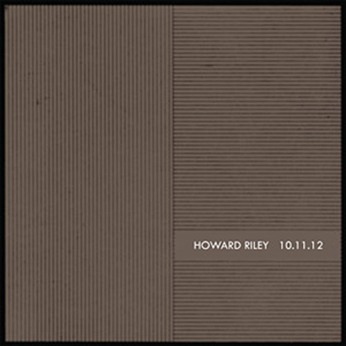 Riley, Howard : 10.11.12 [VINYL] (NoBusiness)