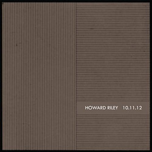 Riley, Howard : 10.11.12 [VINYL] (NoBusiness)