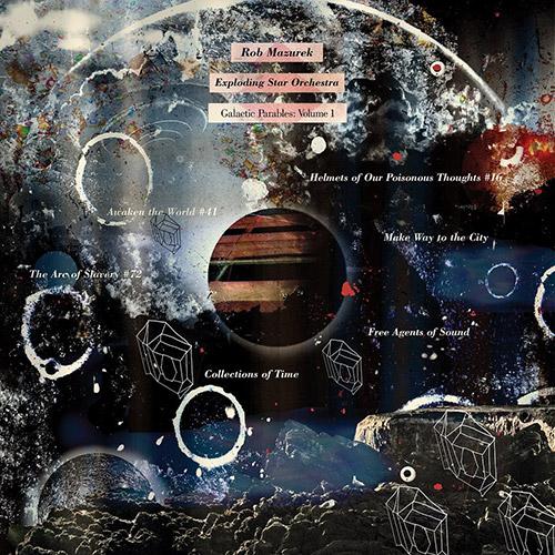 Mazurek, Rob / Exploding Star Orchestra: Galactic Parables: Volume 1 [2 CDs] (Cuneiform)
