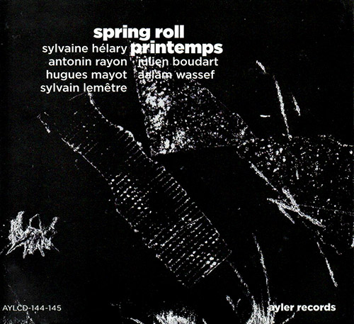 Helary, Sylvaine : Spring Roll / Printemps [2 CDs] (Ayler)