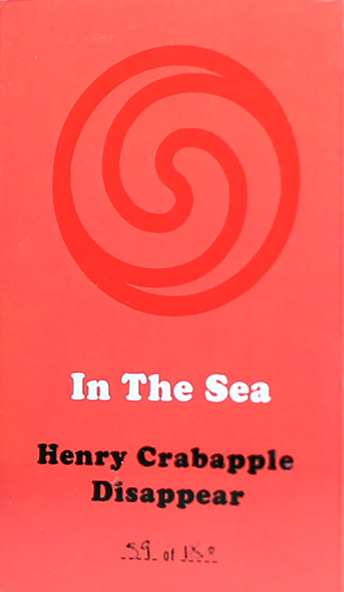 In The Sea (Caloia / Zubot / Ceccarella / Honsinger): Henry Crabapple Disappear [CASSETTE with downl (Astral Spirits)