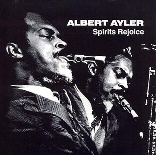 Ayler, Albert: Spirits Rejoice [VINYL] (ESP-Disk)