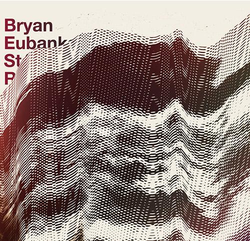 Eubanks, Bryan & Stephane Rives: fq (Potlatch)