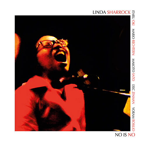 Sharrock, Linda: No Is No (Don't Fuck Around With Your Women) (Improvising Beings)