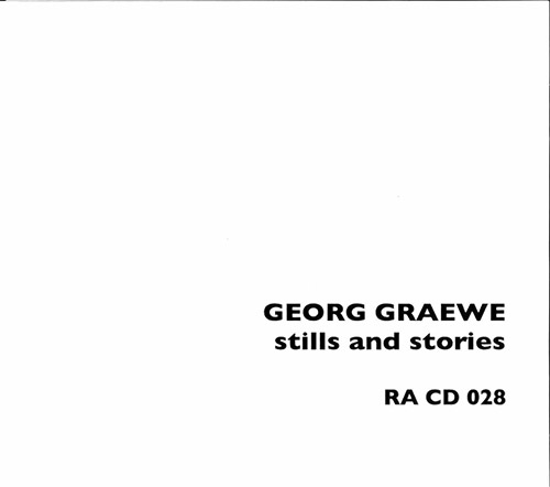 Graewe, Georg: Stills And Stories (Random Acoustics)