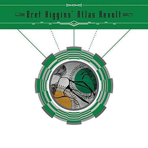 Bret Higgins Atlas Revolt: Higgins, Bret; Atlas Revolt (Tzadik)