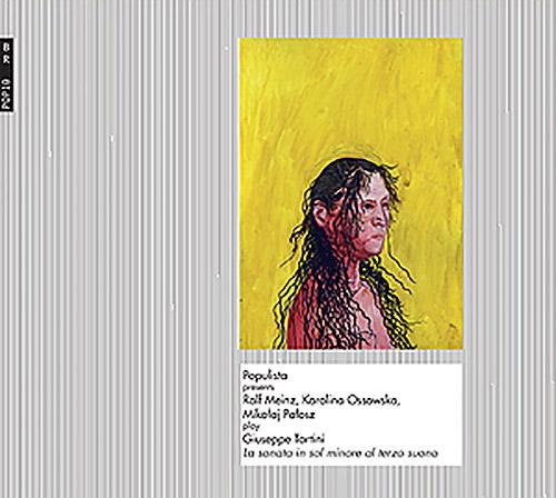 Meinz, Ralf / Karolina Ossowska / Mikoelaj Paelosz: play Giuseppe Tartini