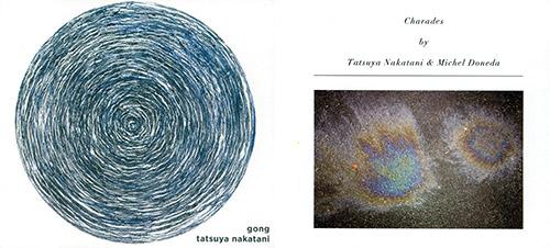 Nakatani-Kobo Special: Nakatani/Doneda: Duo & Nakatani: Gong at one special price. (Nakatani-Kobo)