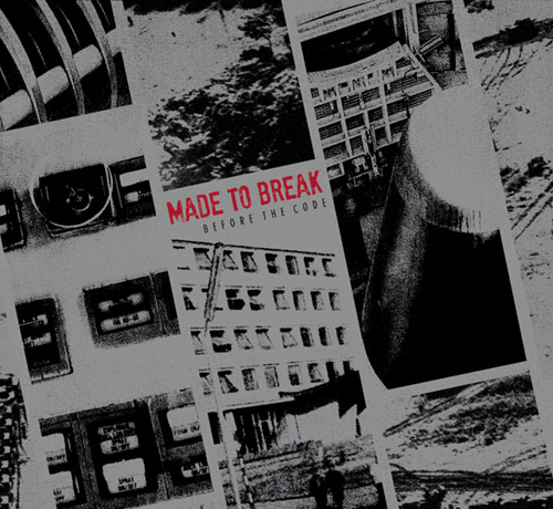 Made to Break: Before the Code (Trost Records)