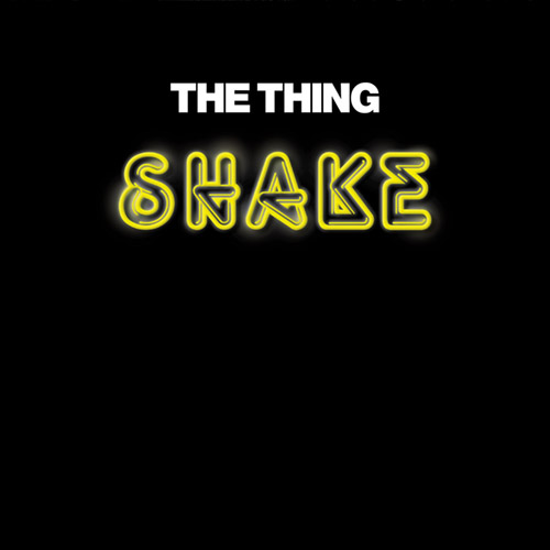 Thing, The: Shake (The Thing Records)