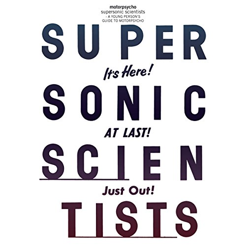 Motorpsycho: Supersonic Scientists: A Young Person's Guide to Motorpsycho [2 CDs] (Rune Grammofon)