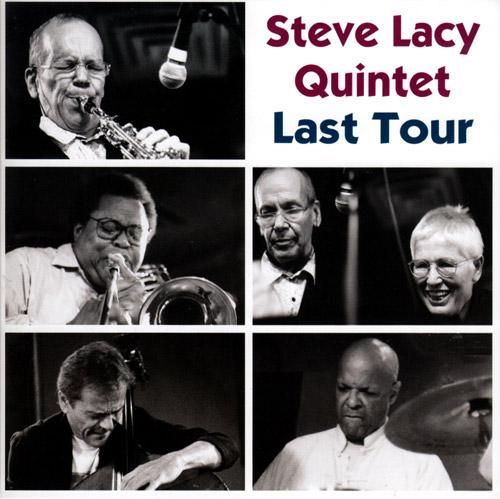 Lacy, Steve Quintet: Last Tour  (2004) (Emanem)
