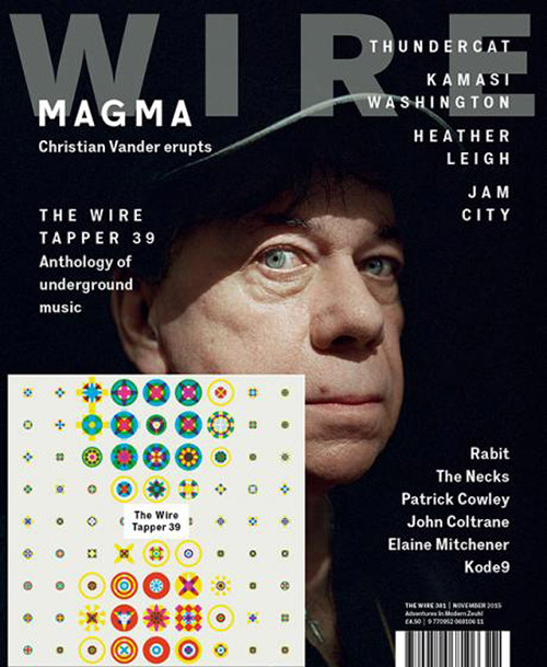 Wire, The: #381 November 2015 [MAGAZINE+CD] (The Wire)