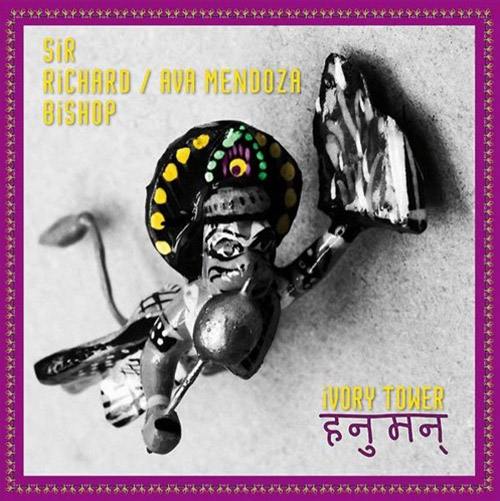 Bishop, Sir Richard / Ava  Mendoza: Ivory Tower (Hanuman) [VINYL] (Unrock)