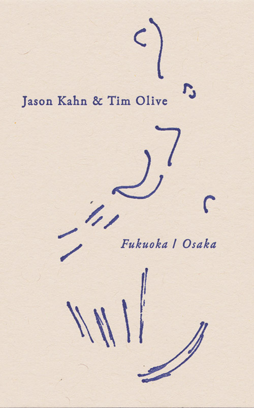 Kahn, Jason / Tim Olive : Fukuoka / Osaka [CASSETTE + download] (Notice Recordings)