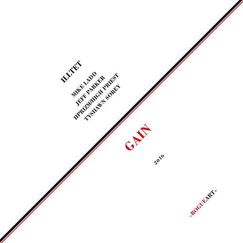Illtet (Ladd / Parker / Sorey ): Gain [VINYL WITH DOWNLOAD] (RogueArt)