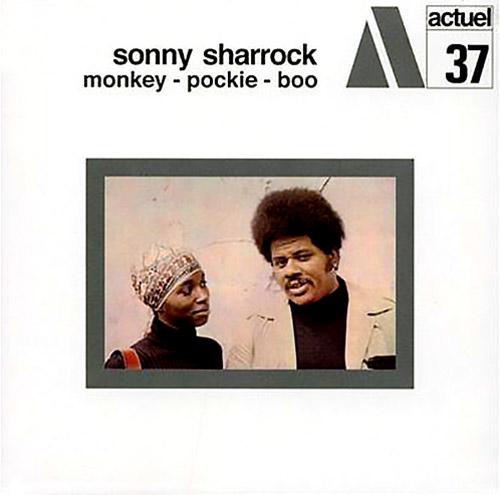 Sharrock, Sonny: Monkey-Pockie-Boo [VINYL] (BYG RECORDS)