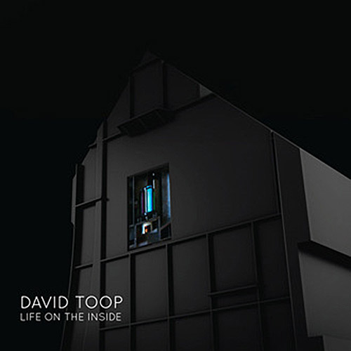 Toop, David: Life on the Inside [VINYL] (Sub Rosa)