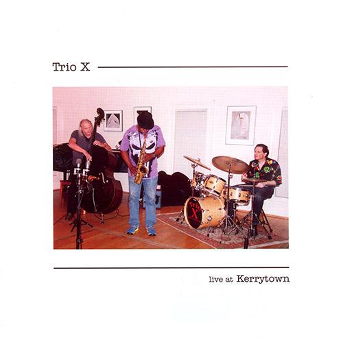 Trio X: Live At Kerrytown (CIMPOL)