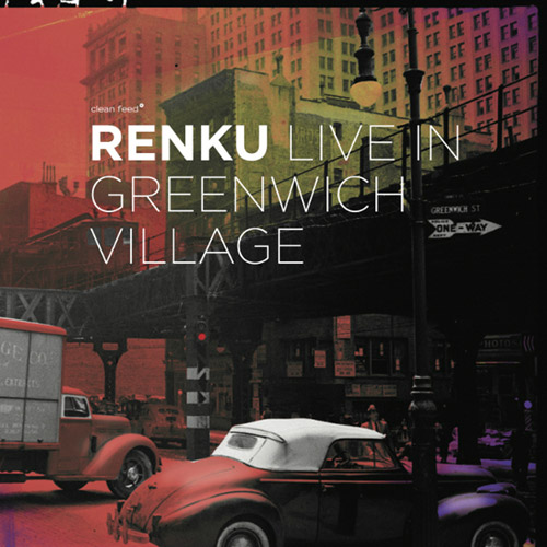 Renku (Attias / Hebert / Takeishi): Live in Greenwich Village (Clean Feed)