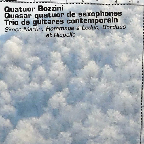 Martin, Simon (w/ Quasar, Bozzini Quartet, Trio de guitares contemporain): Hommage a Leduc, Borduas (Collection QB)