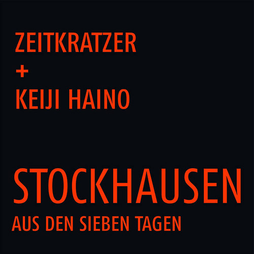Zeitkratzer / Keiji Haino: Stockhausen: Aus den sieben Tagen [VINYL] (KARLRECORDS)