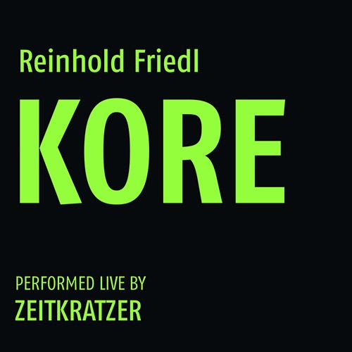 Reinhold Friedl / Zeitkratzer: KORE [VINYL] (KARLRECORDS)