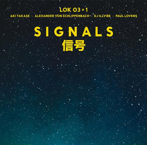 LOK 03+1 (Schlippenbach / Takase / DJ Illvibe / Lovens): Signals [VINYL] (Trost Records)