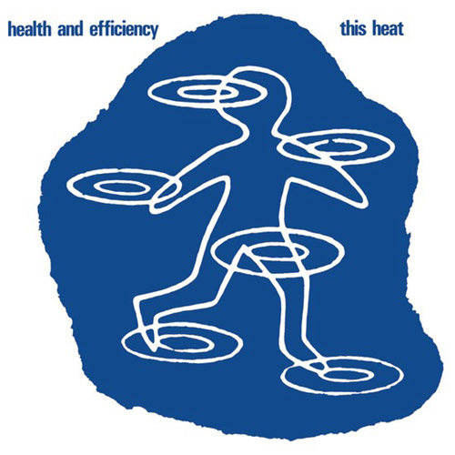 This Heat : Health And Efficiency [VINYL REISSUE] (Light in the Attic)