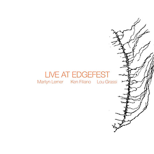 Lerner, Marilyn / Ken Filiano / Lou Grassi: Live At Edgefest [VINYL] (NoBusiness)