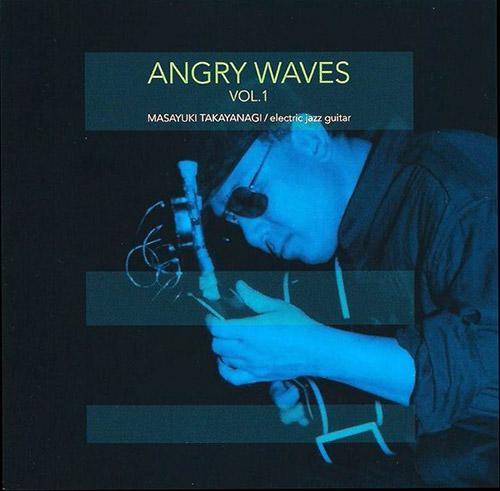 Angry Waves (Takyanagi / Ino / Yamazaki): Angry Waves / Vol.1 (Jinya Disc)