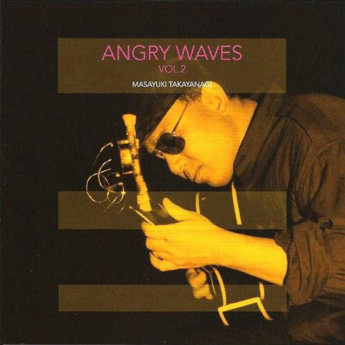Angry Waves (Takyanagi / Ino / Yamazaki): Angry Waves / Vol.2 (Jinya Disc)