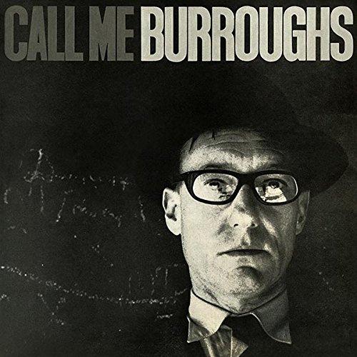 Burroughs, William S. : Call Me Burroughs [VINYL] (Superior Viaduct)
