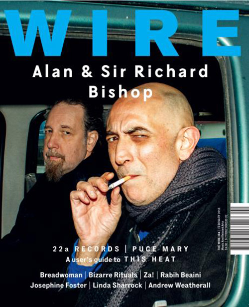 Wire, The: #384 February 2016 [MAGAZINE] (The Wire)