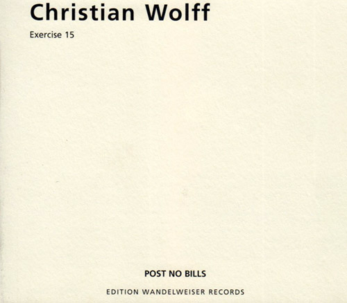 Wolff, Christian: Exercise 15 (Edition Wandelweiser Records)