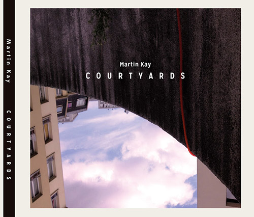 Kay, Martin: Courtyards (Herbal International)