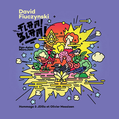 Fiuczynski, David: Flam! Blam! Pan-Asian Microjam! (Rarenoise Records)