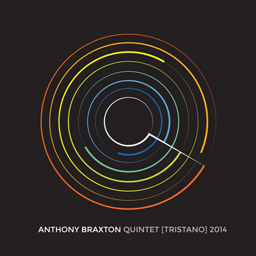 Braxton, Anthony : Quintet (Tristano) 2014 [7 CDs] (Braxton House/Firehouse 12 Records)