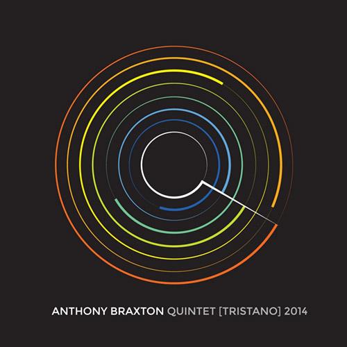 Braxton, Anthony : Quintet (Tristano) 2014 [7 CDs] (Braxton House/Firehouse 12 Records)