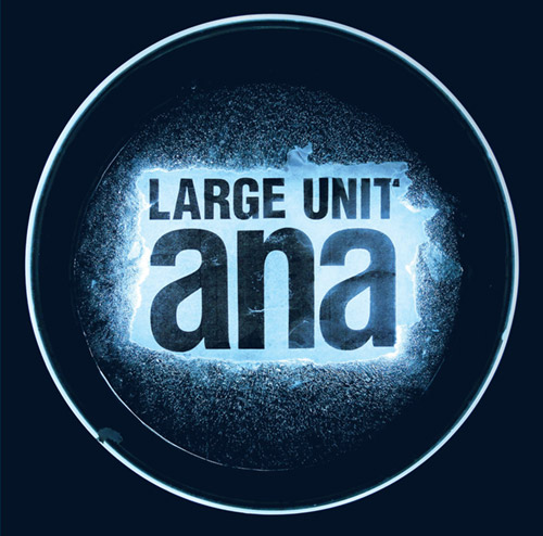 Large Unit: Ana (PNL)